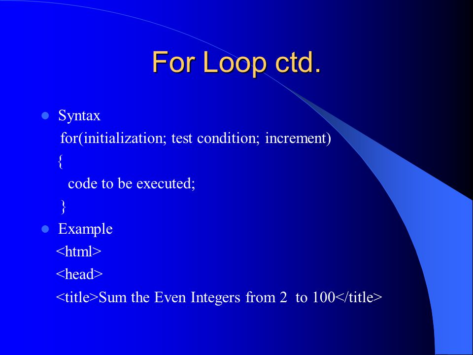 For Loop ctd.