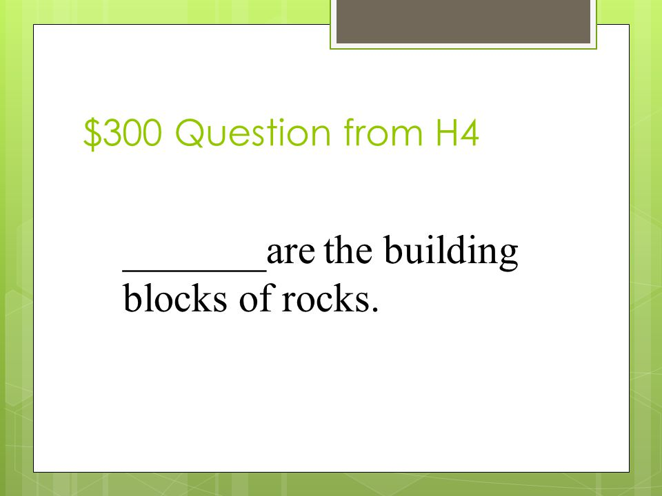 $200 Answer from H4 What are elements.