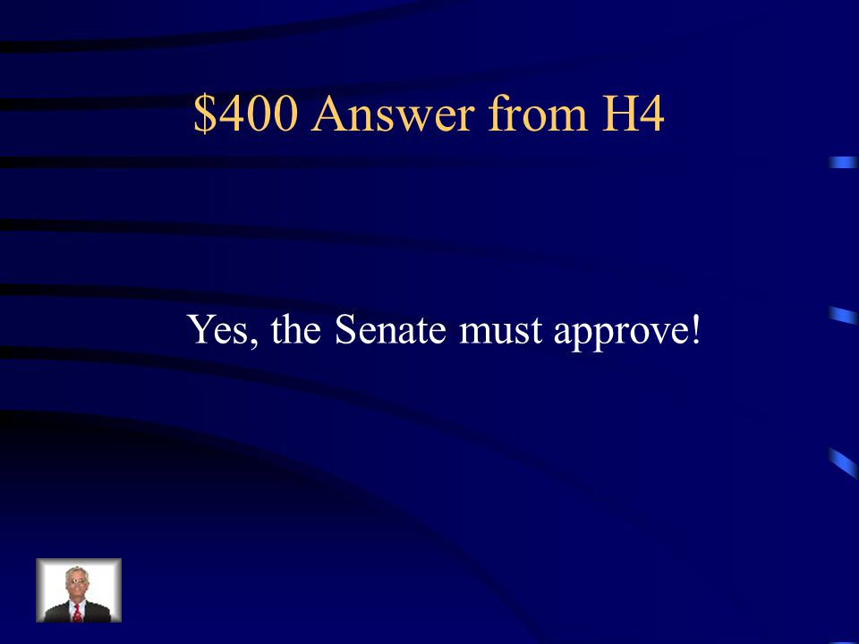 $400 Question from H4 Does the president need approval to hire expert leaders for the bureaucracy.
