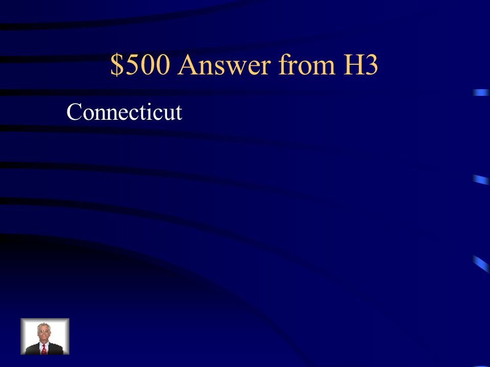 $500 Question from H3 Northern colony Wrote Fundamental Orders Founded by Thomas Hooker Fifth colony to be settled