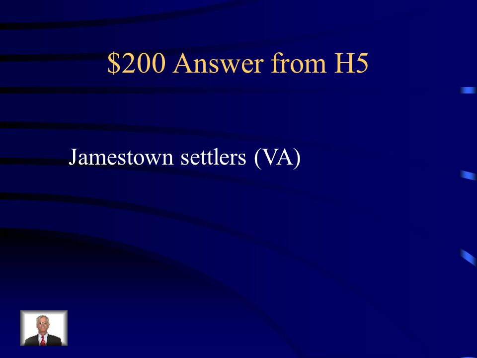$200 Question from H5 Who were the first people to permanently settle in the New World