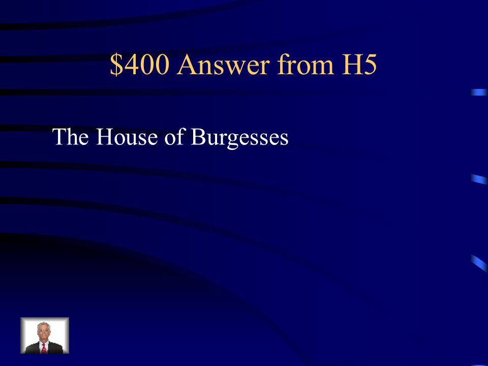$400 Question from H5 Three of the following are colonial documents. Which one is not? Fundamental Orders of Connecticut Mayflower Compact Toleration