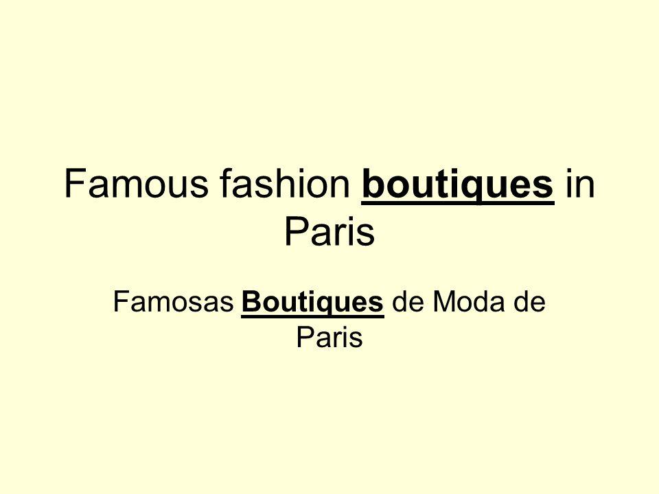 Famosas Boutiques de Moda de Paris Famous fashion boutiques in Paris