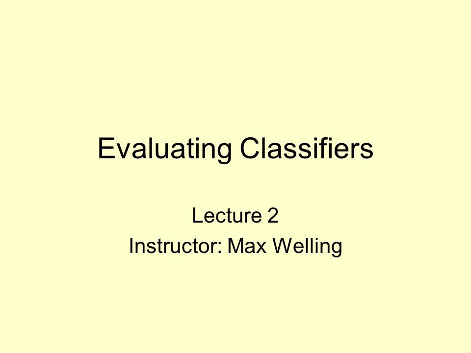 Evaluation of Results How do you report classification error.