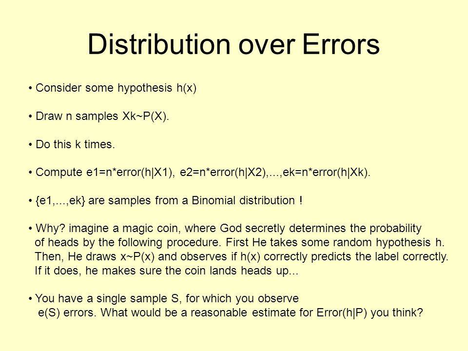 Conclusion Never (ever) draw error-curves without confidence intervals (The second most important sentence of this course)