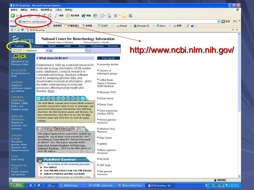 http://www.ncbi.nlm.nih.gov/ Click