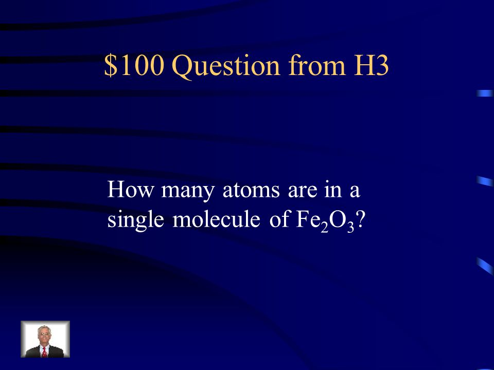 $500 Answer from H2 100 g