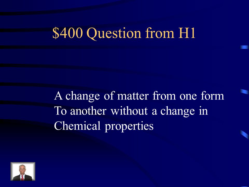 $400 Question from H3 Which of the following is a chemical Change.
