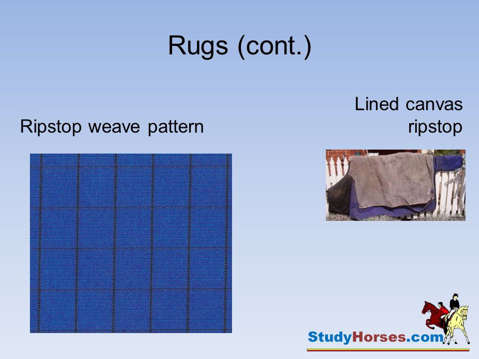 Rugs (cont.) Ripstop weave pattern Lined canvas ripstop