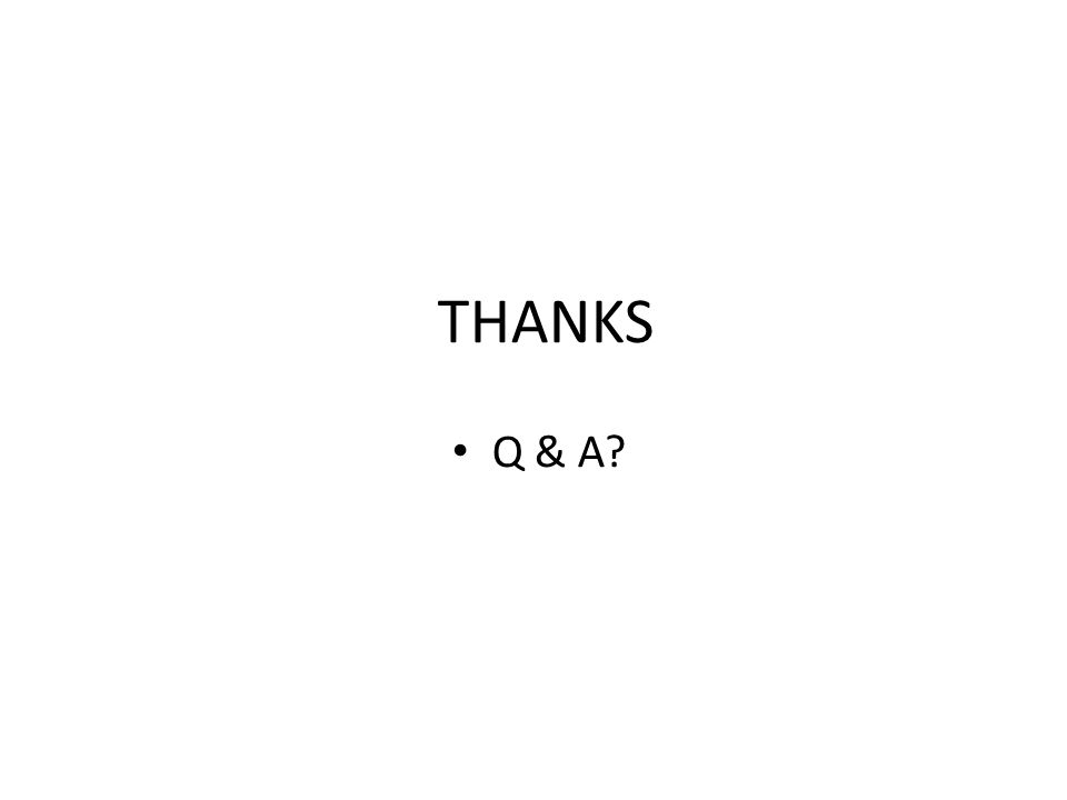 THANKS Q & A