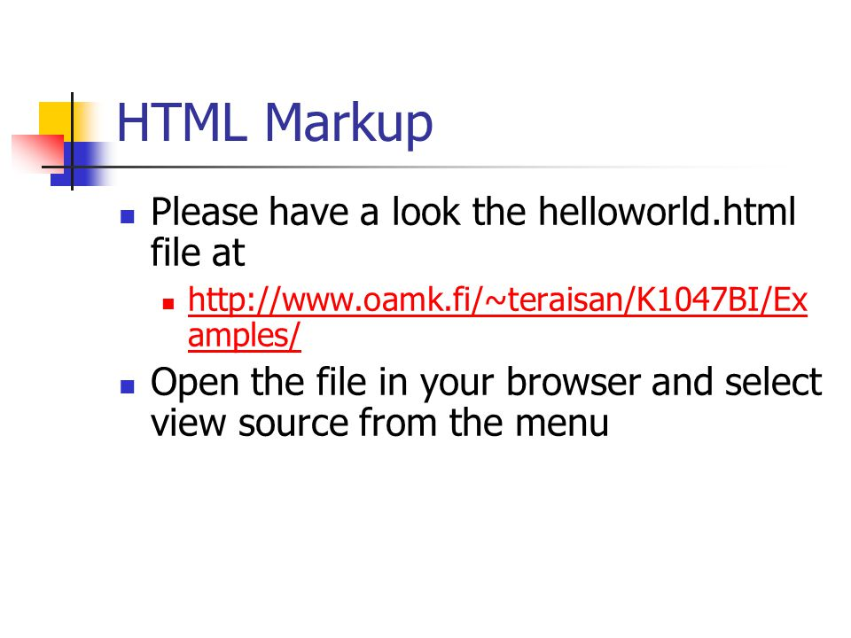 The Structure of a HTML Document HTML documents consists of text and HTML tags.