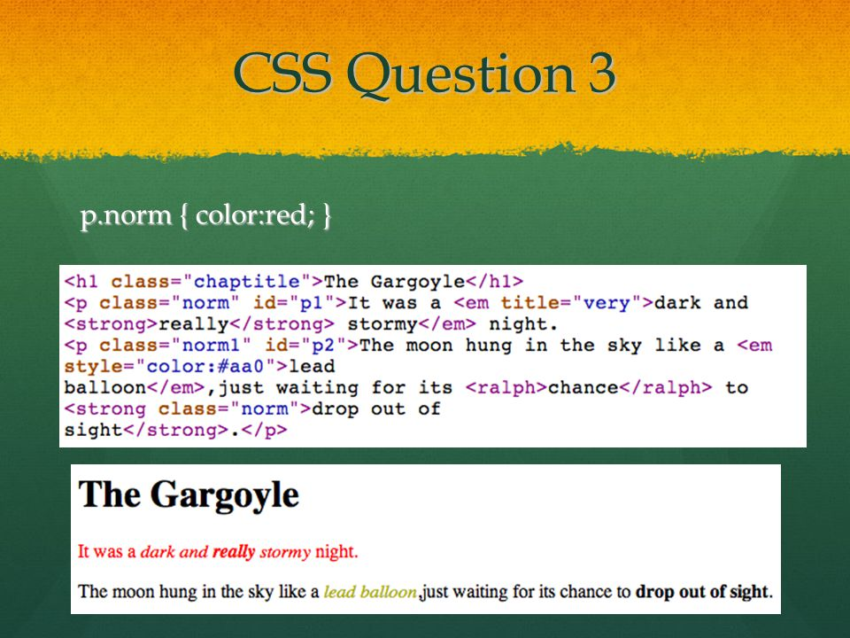 CSS Question 3 p.norm { color:red; }