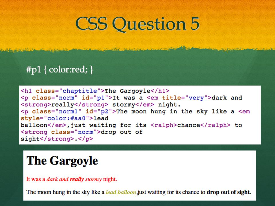 CSS Question 5 #p1 { color:red; }
