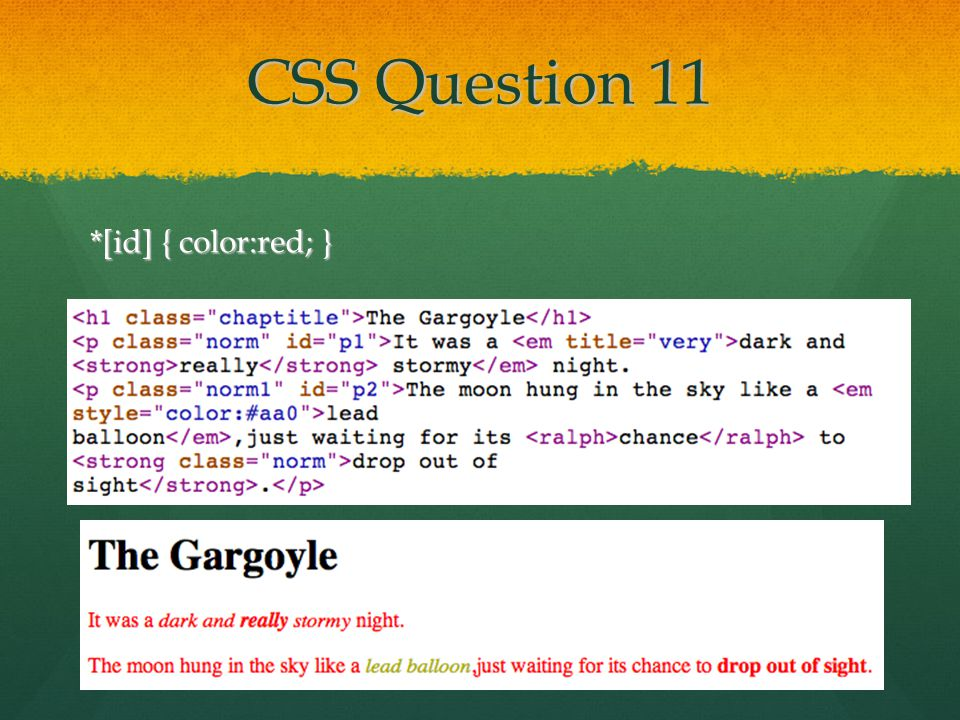 CSS Question 11 *[id] { color:red; }