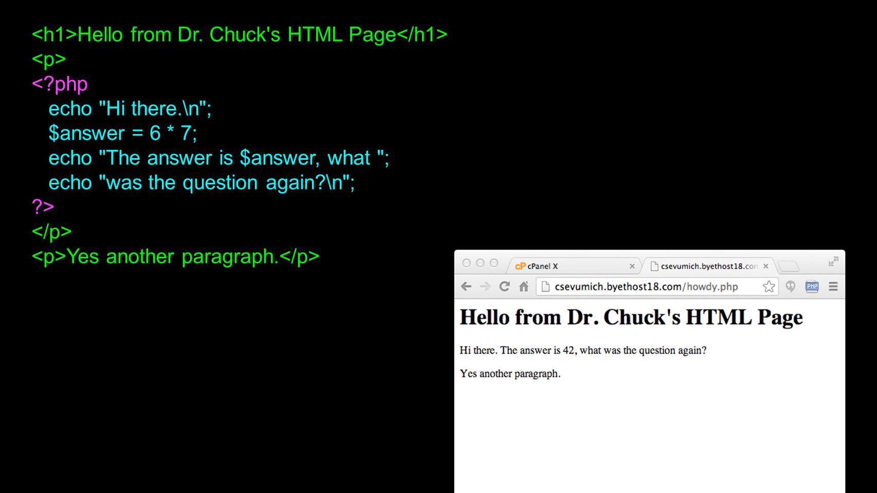 Hello from Dr. Chuck's HTML Page <?php echo
