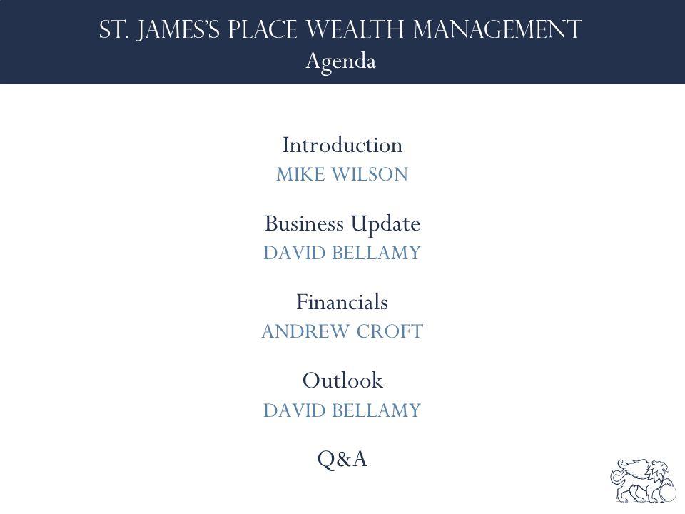 Agenda Introduction MIKE WILSON Business Update DAVID BELLAMY Financials ANDREW CROFT Outlook DAVID BELLAMY Q&A