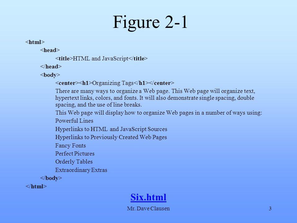 Mr. Dave Clausen44 Figure 2-15 HTML and JavaScript Thirteen.html