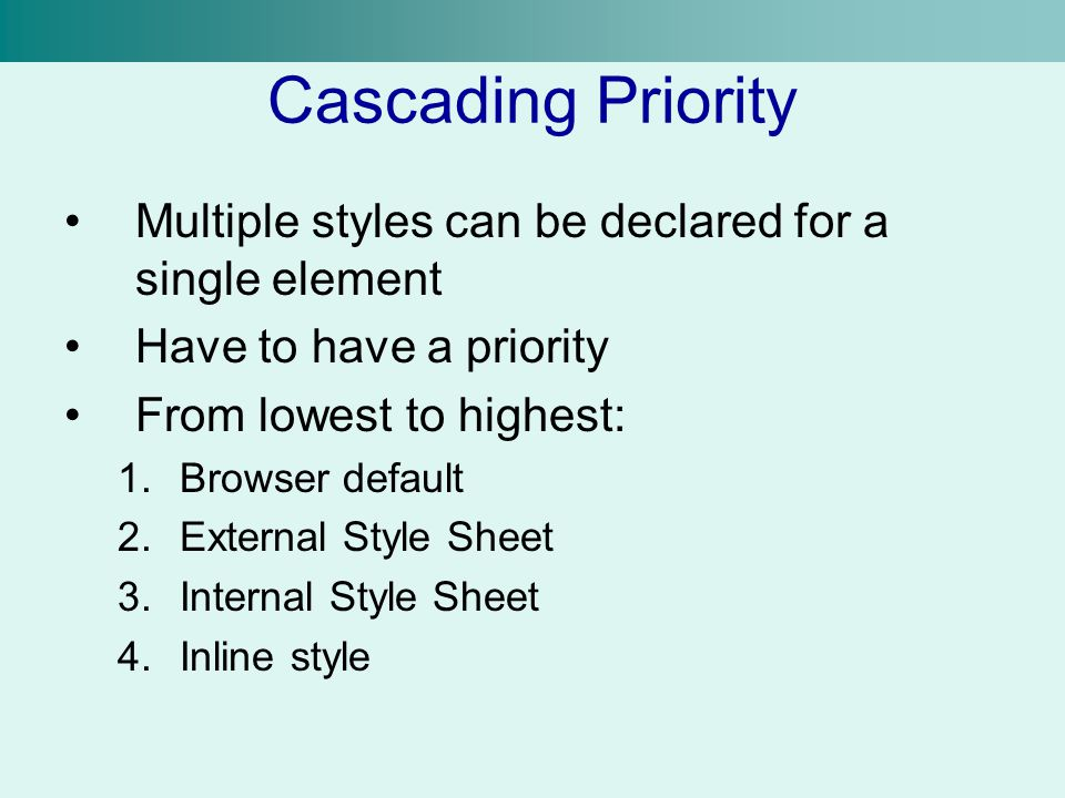 Applying an Internal Style Sheet If a single page is different from the rest, use an Internal Style Sheet Same syntax as an external style sheet Insert an internal style sheet using the tag Goes inside of the tag