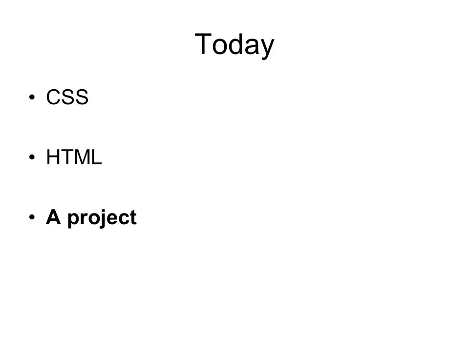 Today CSS HTML A project