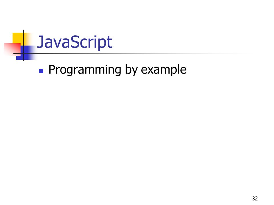32 JavaScript Programming by example