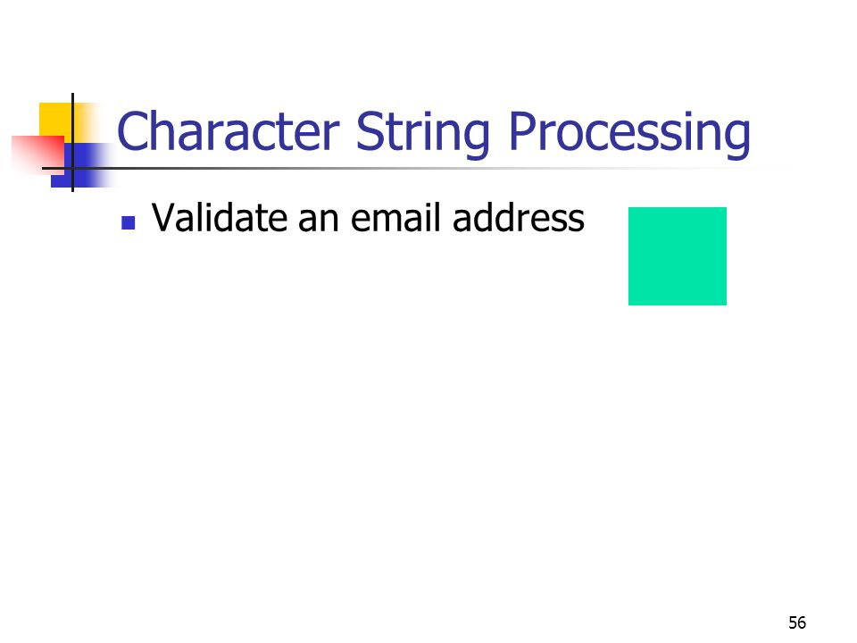 56 Character String Processing Validate an email address