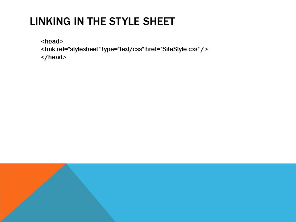 LINKING IN THE STYLE SHEET