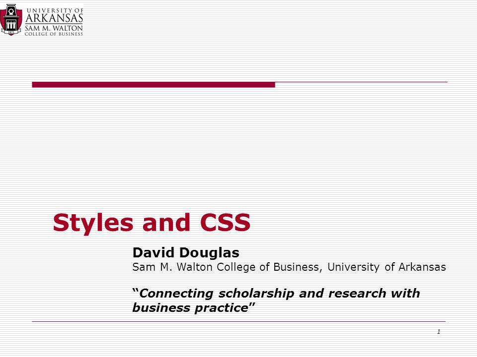 1 Styles and CSS David Douglas Sam M.