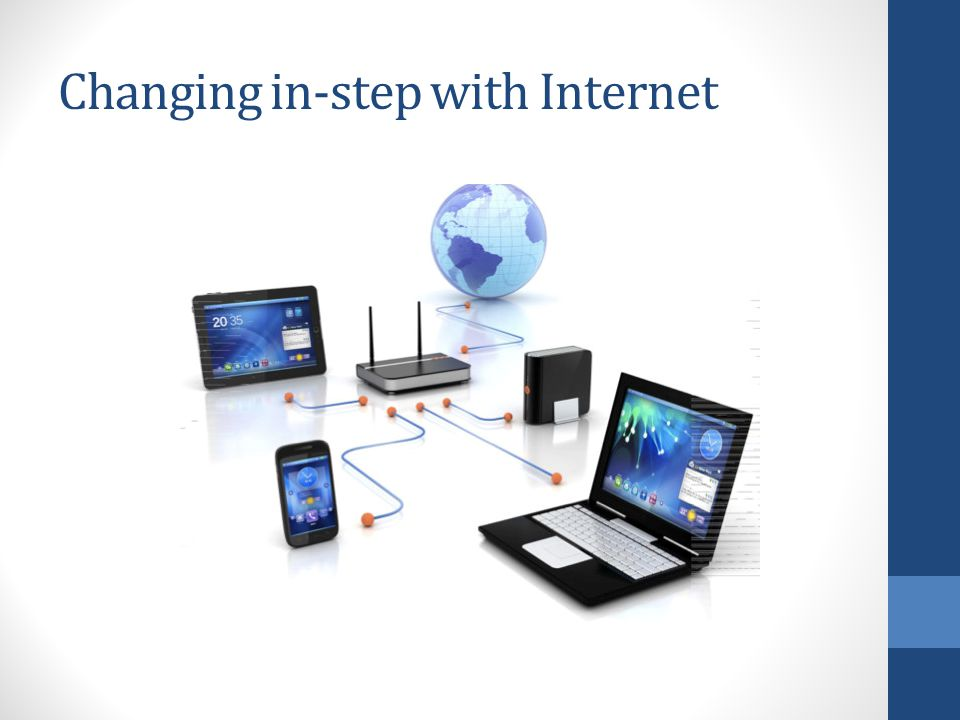 Changing in-step with Internet