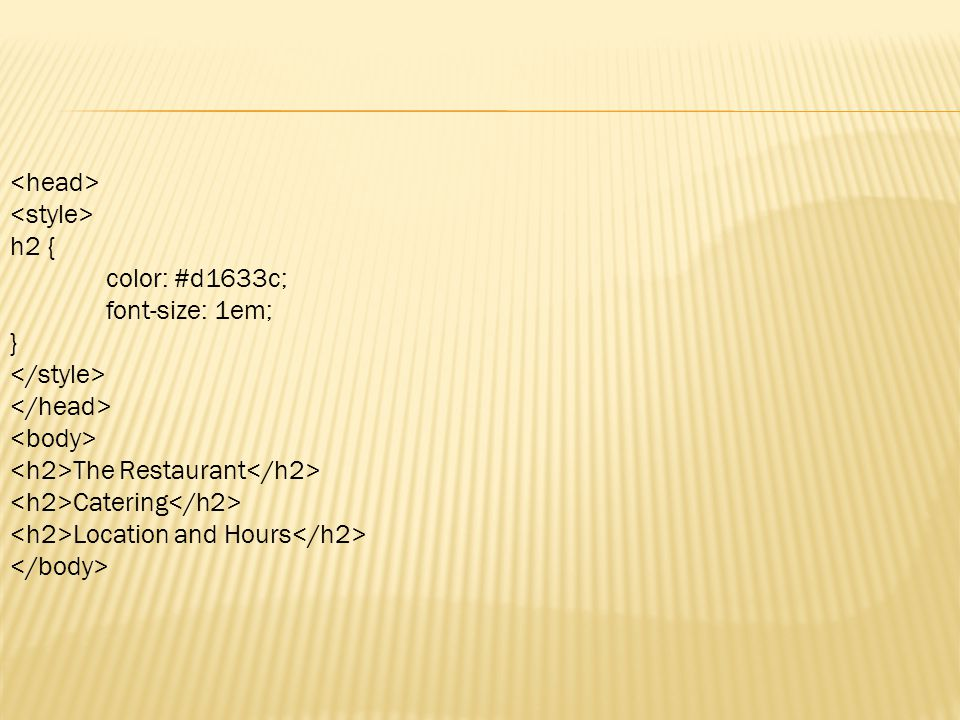 h2 { color: #d1633c; font-size: 1em; } The Restaurant Catering Location and Hours
