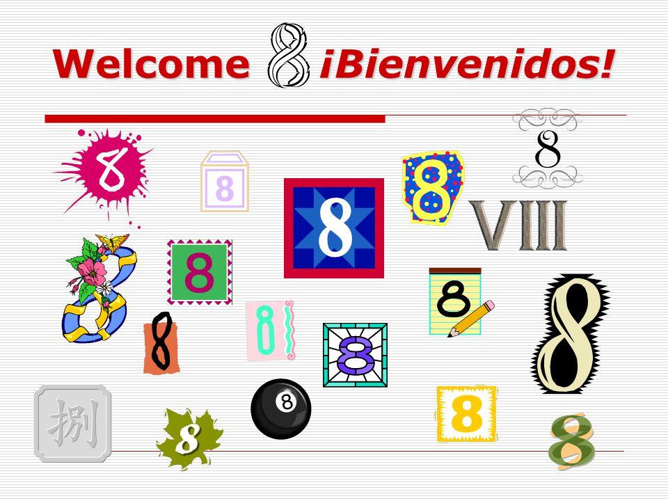 Welcome ¡Bienvenidos!