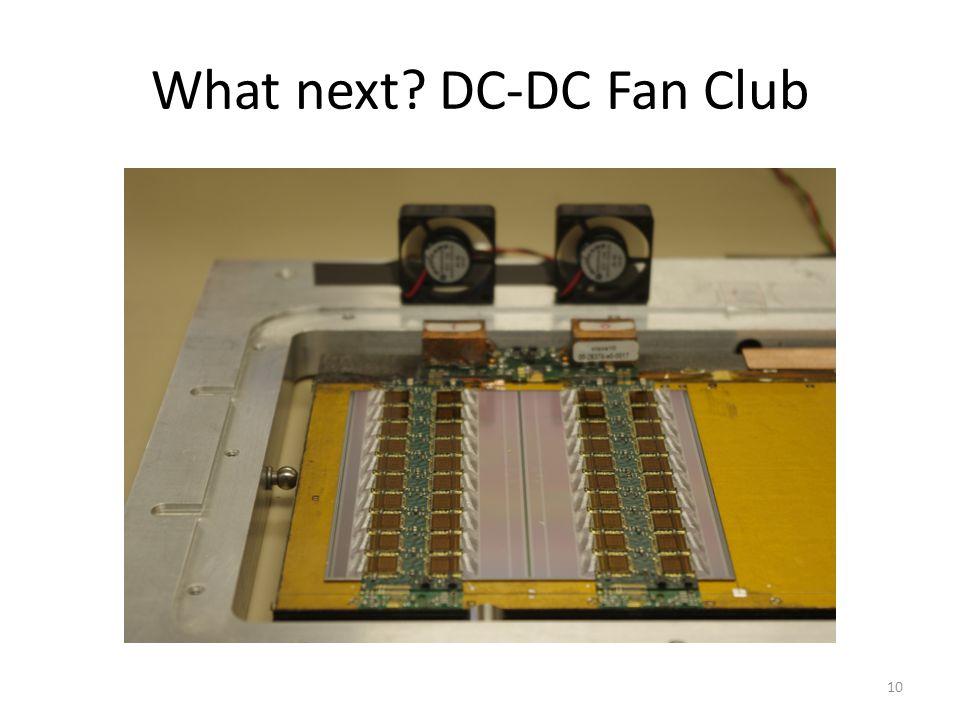 What next? DC-DC Fan Club 10