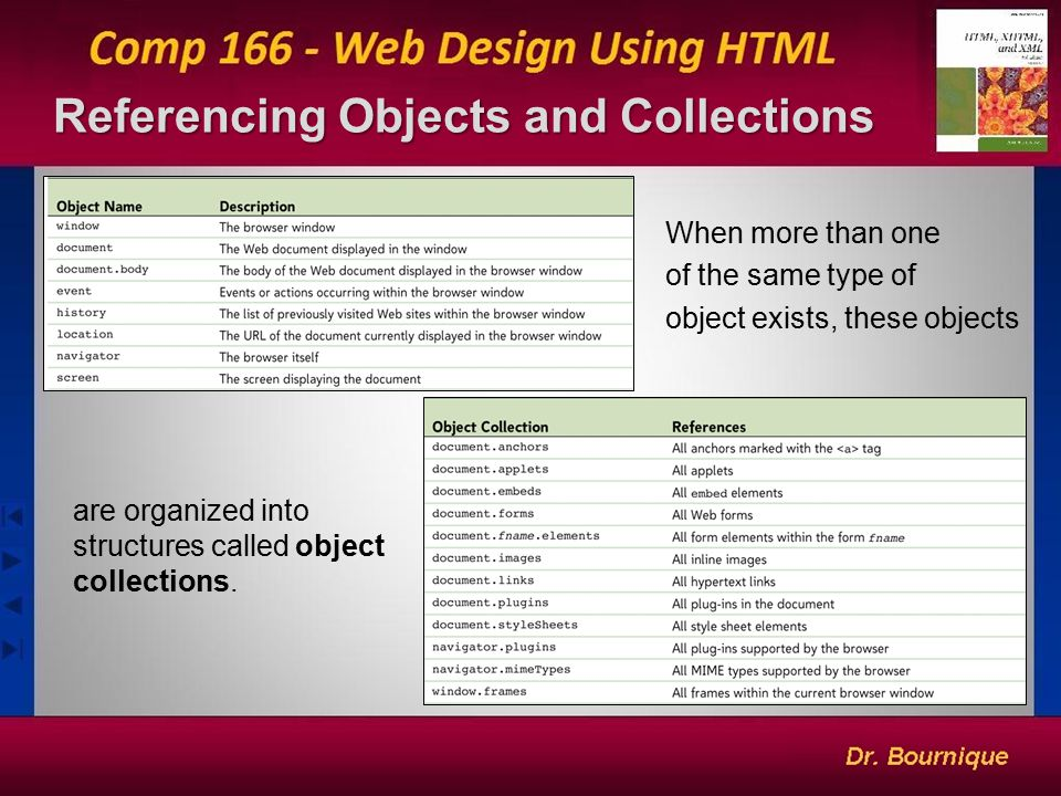 Referencing Objects and Collections 4 When more than one of the same type of object exists, these objects are organized into structures called object collections.