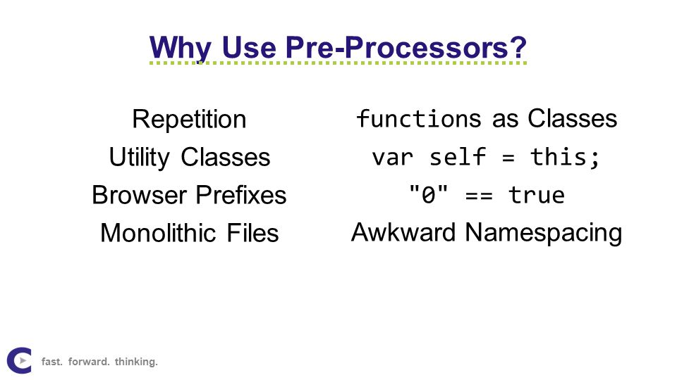 Why Use Pre-Processors.