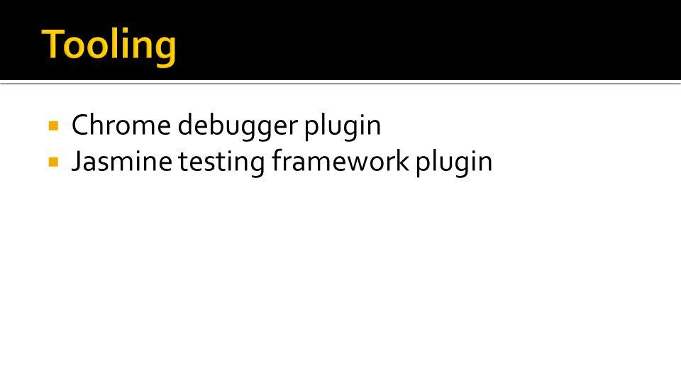  Chrome debugger plugin  Jasmine testing framework plugin