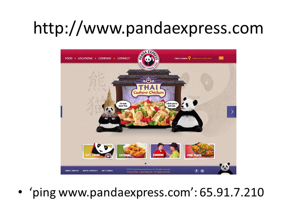 http://www.pandaexpress.com 'ping www.pandaexpress.com': 65.91.7.210