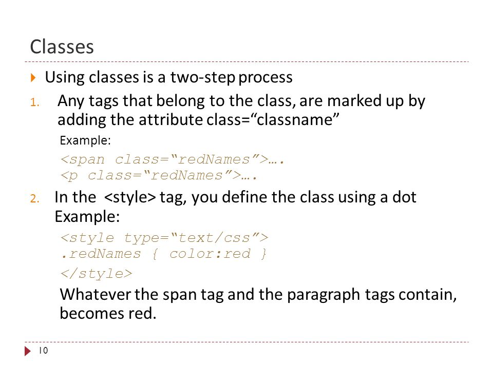 Classes 10  Using classes is a two-step process 1.