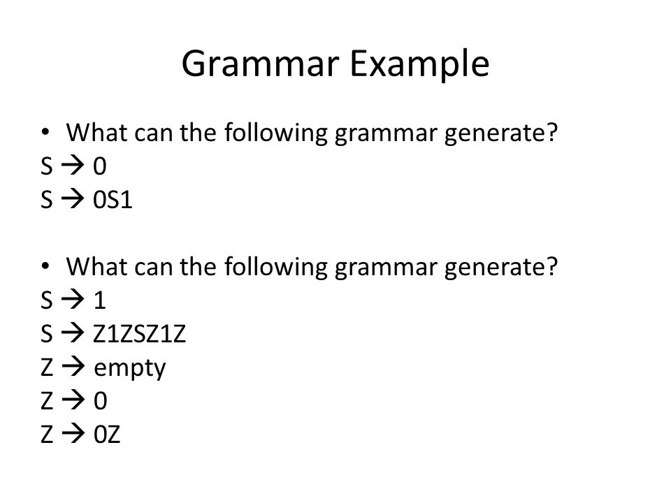 Grammar Example What can the following grammar generate.