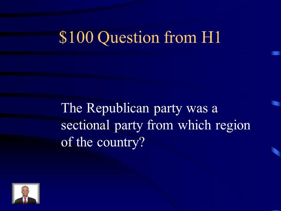 Jeopardy Black Republicans Dred Scott Old John Brown Abraham Lincoln Secession Q $100 Q $200 Q $300 Q $400 Q $500 Q $100 Q $200 Q $300 Q $400 Q $500 Final Jeopardy