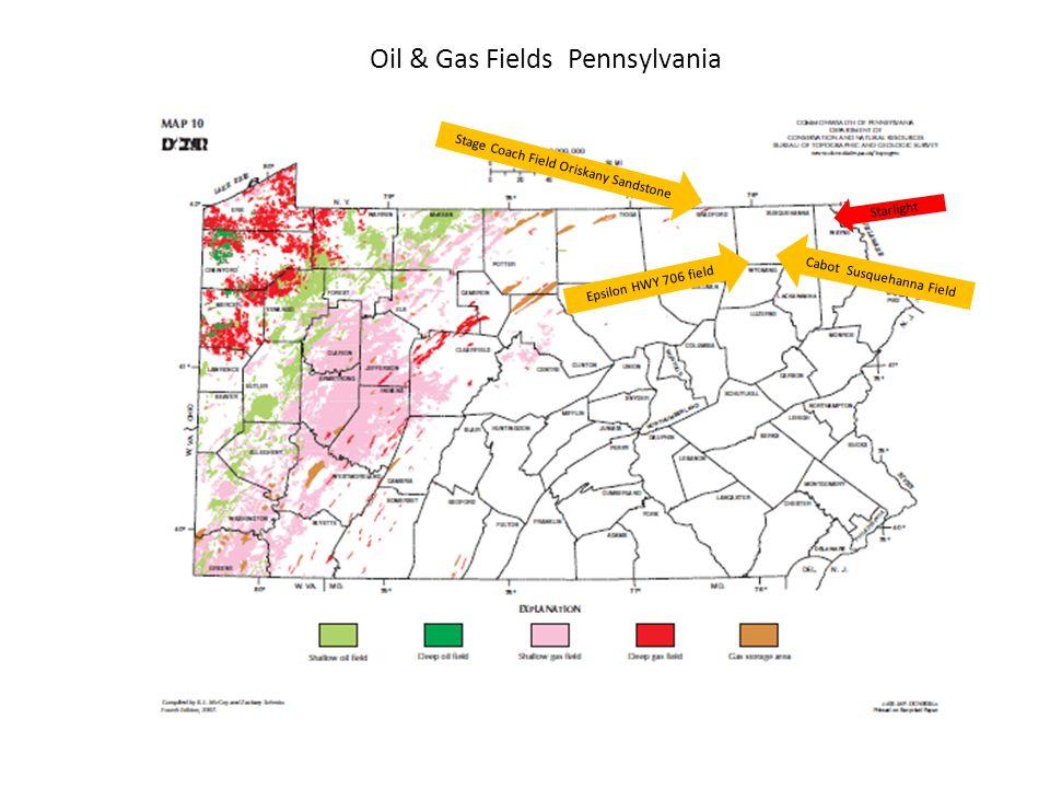 Cabot Susquehanna Field Epsilon HWY 706 field Oil & Gas Fields Pennsylvania Stage Coach Field Oriskany Sandstone Starlight