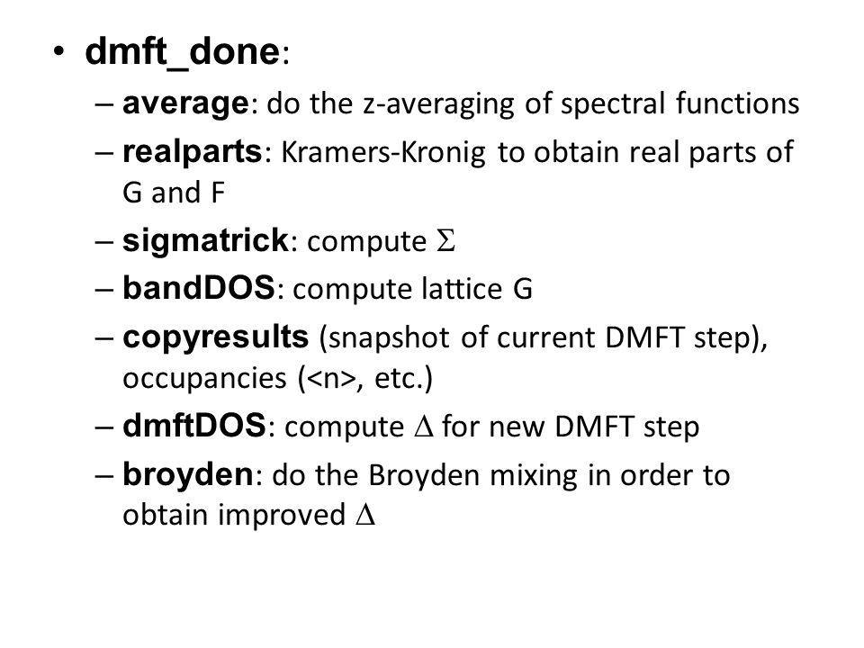 NOTE: when restarting a DMFT calculation, erase the file ITER.