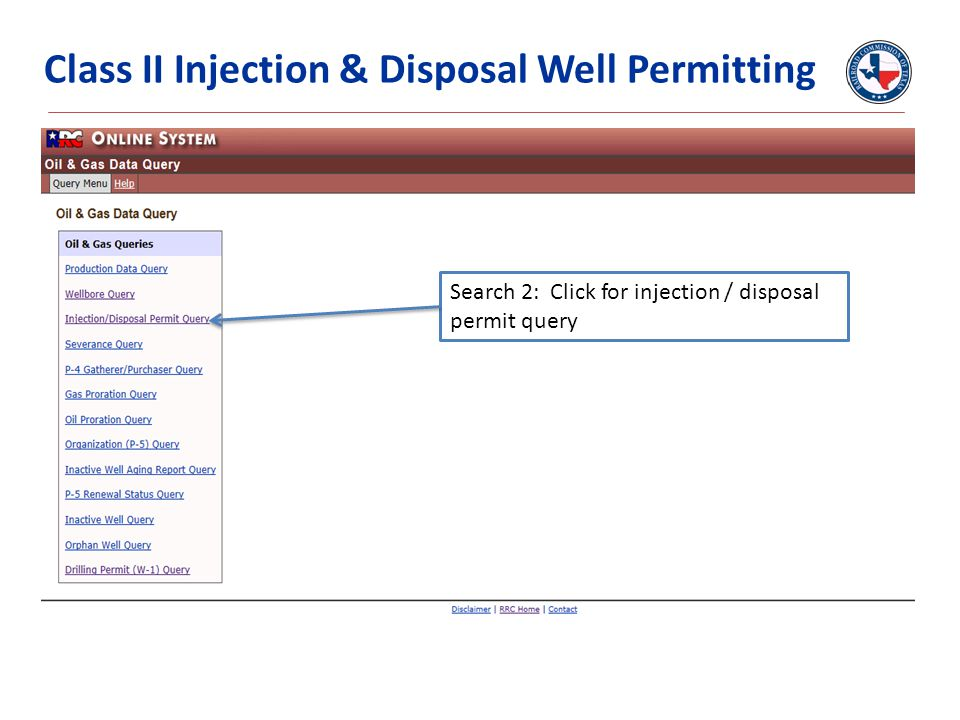 Class II Injection & Disposal Well Permitting Search 2: Click for injection / disposal permit query