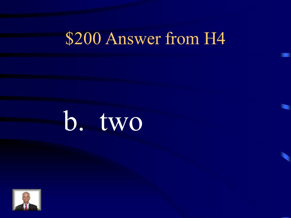 $200 Question from H4 In mitosis, each cell forms ______________ daughter cells.