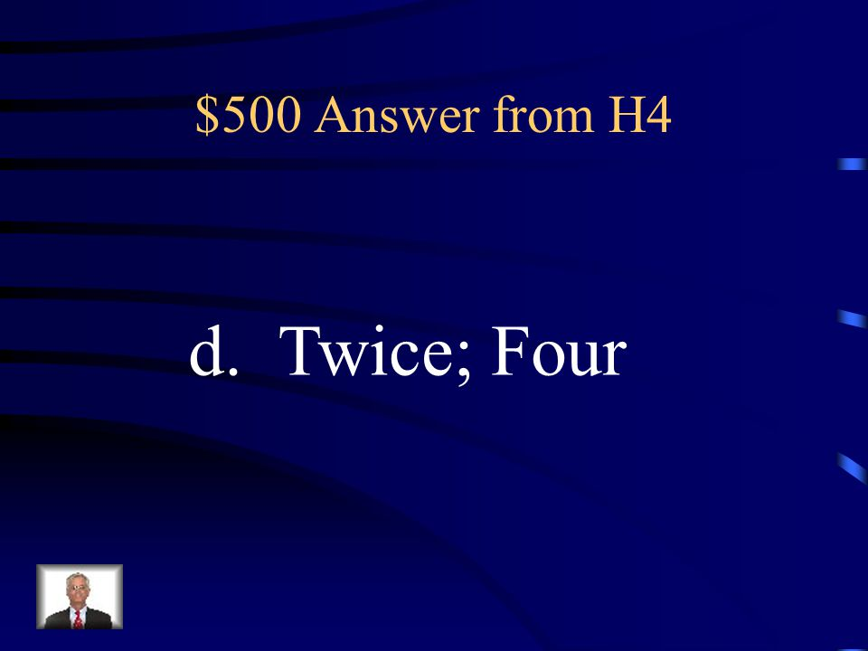$500 Question from H4 In Meiosis, cell division occurs _________ creating ____________ daughter cells.