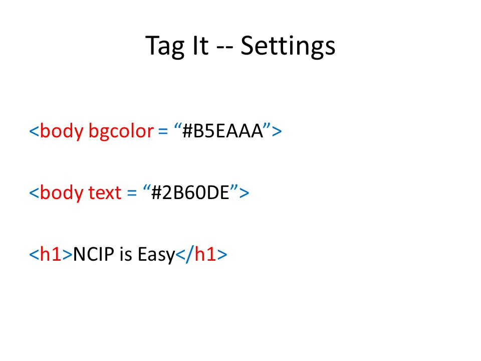 Tag It -- Settings NCIP is Easy