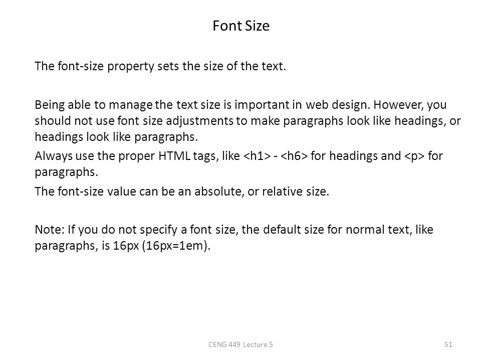 Font Size The font-size property sets the size of the text. Being able to manage the text size is important in web design. However, you should not use