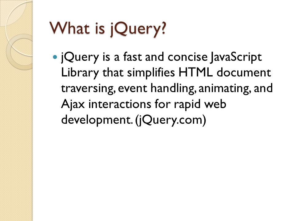 jQuery terminology the jQuery function refers to the global jQuery object or the $ function depending on the context a jQuery object the object returned by the jQuery function that often represents a group of elements selected elements the DOM elements that you have selected for, most likely by some CSS selector passed to the jQuery function and possibly later filtered further