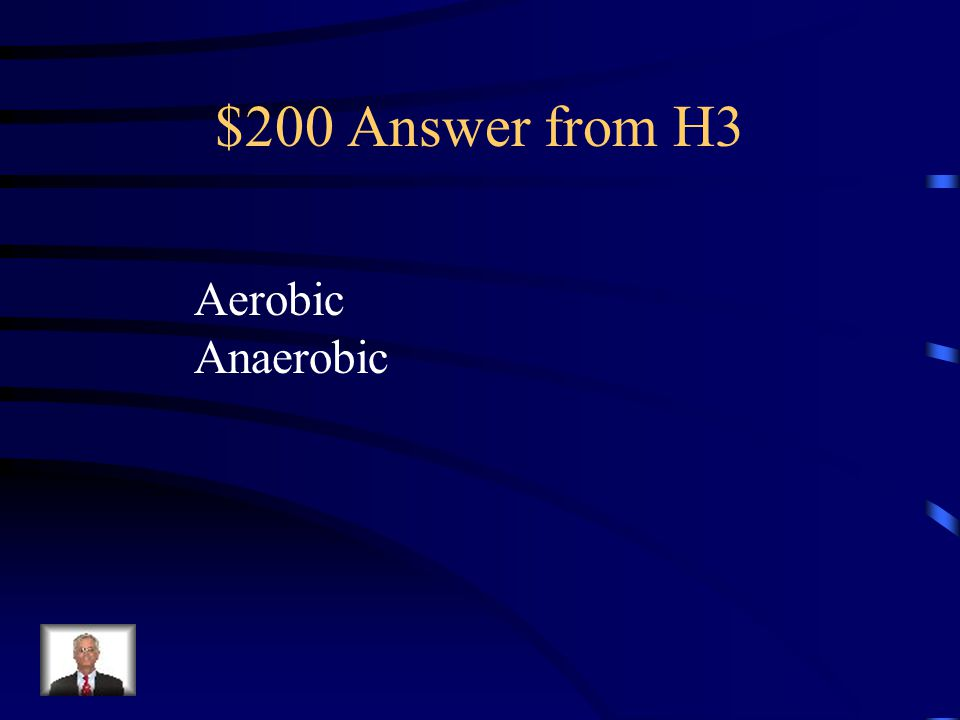 $200 Question from H3 Process that uses oxygen known as ____.
