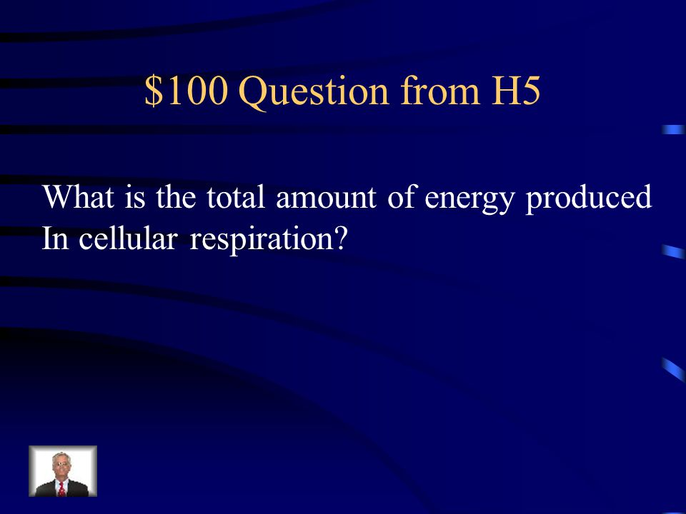 $500 Answer from H4 Alcoholic Fermentation Lactic Acid Fermentation