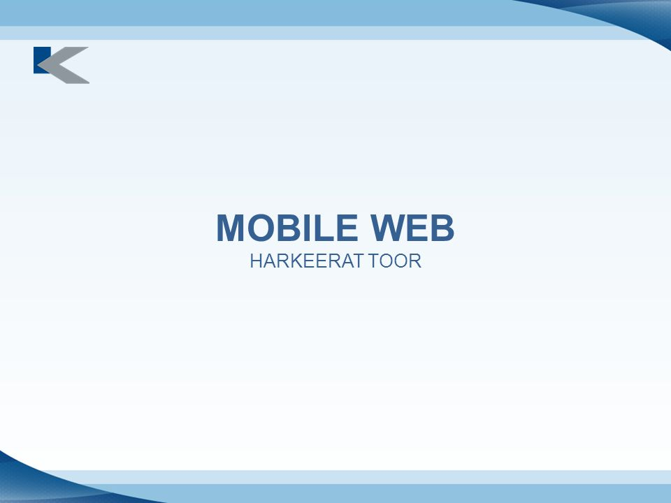 What is Mobile Web.
