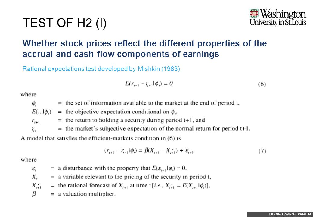 LIUQING WANG// PAGE 14 Whether stock prices reflect the different properties of the accrual and cash flow components of earnings TEST OF H2 (I) Ration